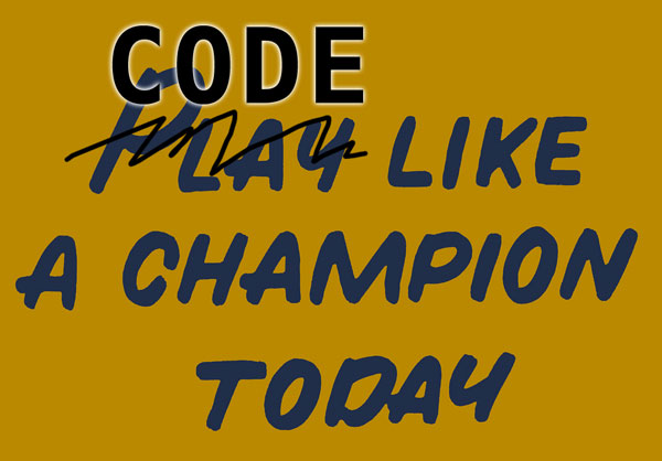 Code Like A Champion Today